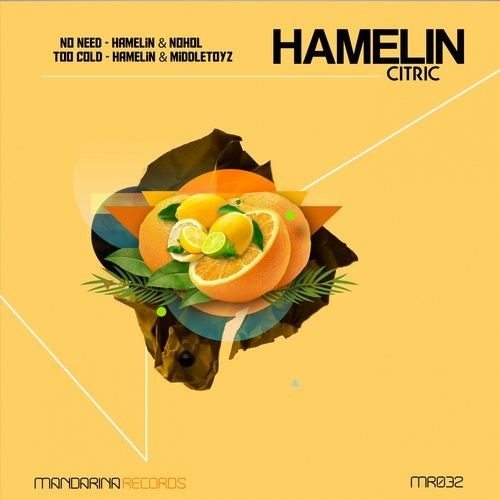 Hamelin, Nohol, Middletoyz – Citric [MR032]